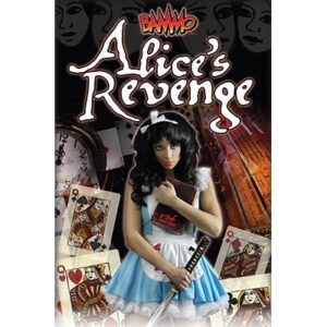 Alice's Revenge by Bob Farmer