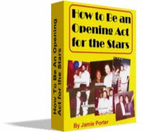 How to be an Opening Act for the Stars