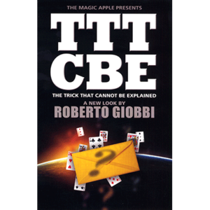 the-trick-that-cannot-be-explained TTTCBE Roberto Giobbi